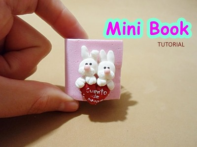 Tutorial Mini libro Cuento de amor _ Little Books Tutorial