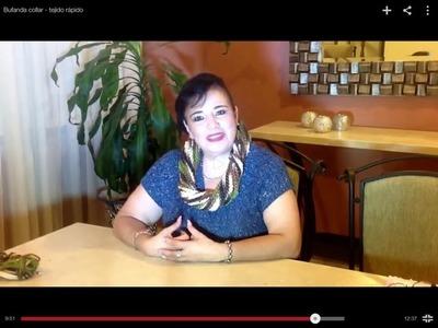 Bufanda collar - tejido rápido - Tejiendo con Laura Cepeda