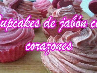 Cupcakes de jabón con corazones