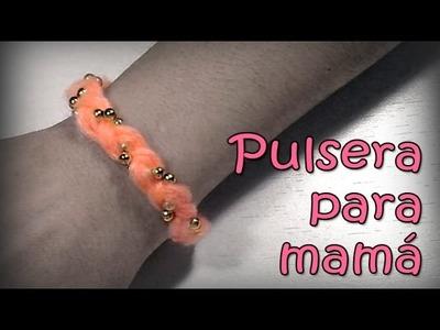 Pulsera para Mamá Super fácil y muy femenina - DIY