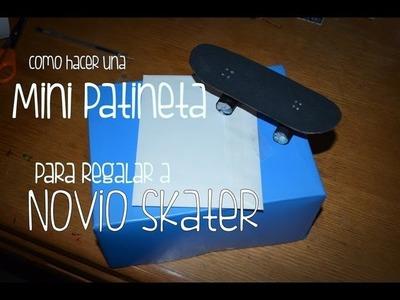 Decorar Regalo Para Mi Novio Skater ❤ Como hacer una mini patineta para decorar | SHELSORADO