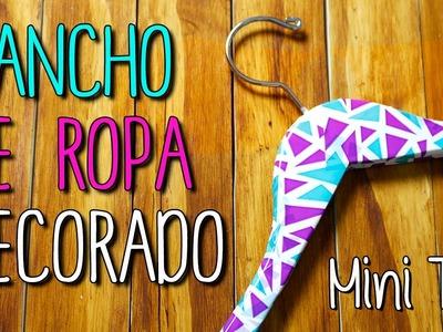Mini Tip # 16 Gancho de Ropa Decorado - Decora tu habitación - DIY