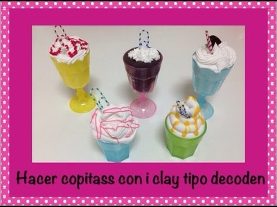 Tutorial como hacer Copas decoden iclay.Decoden glasses