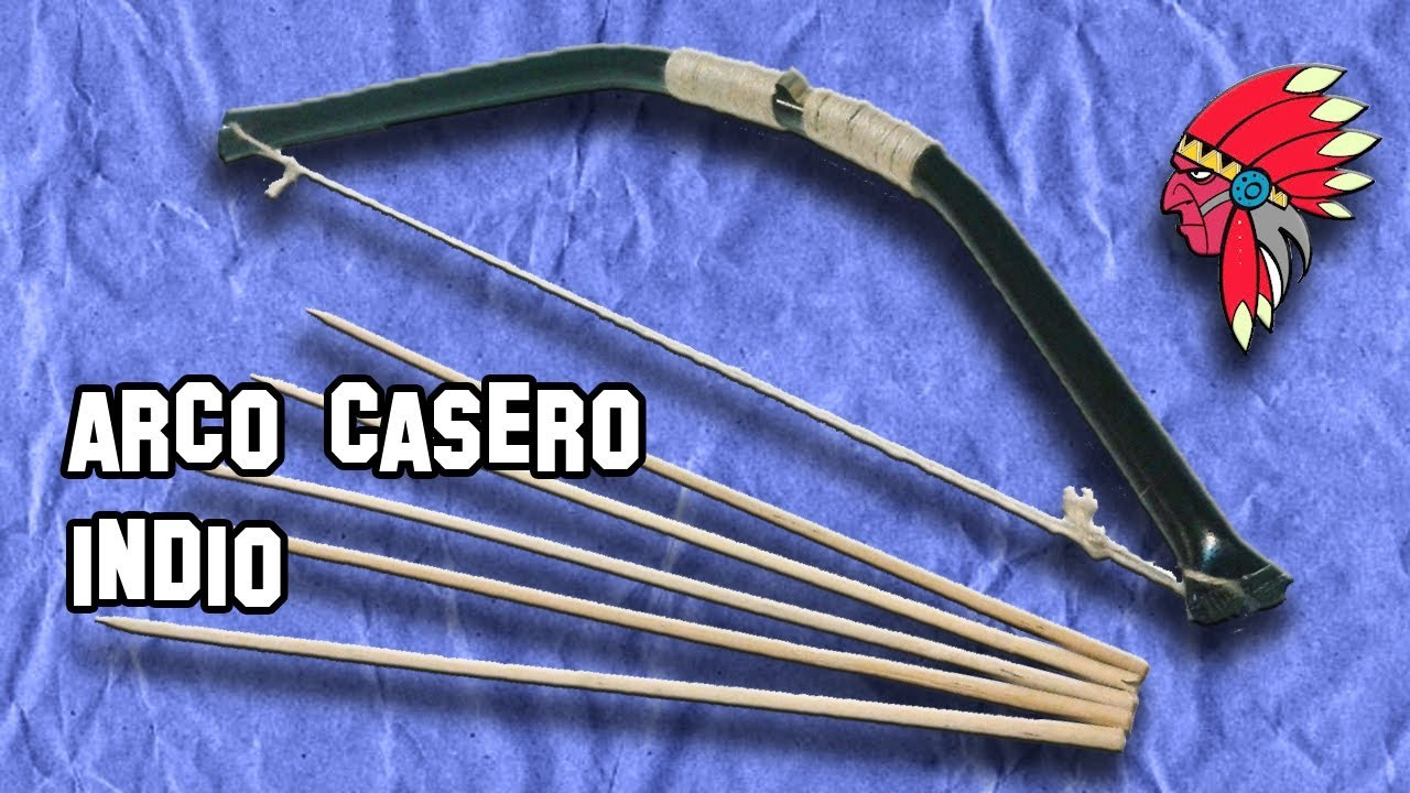 Como Hacer un Arco Casero Indio | How to Make a Bow Home Indio