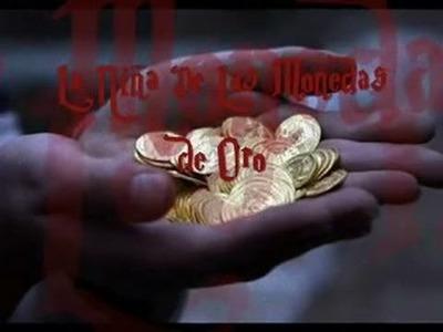 La Niña De Las Monedas de Oro Aterradora historia