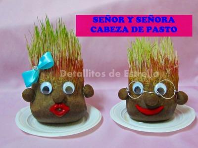 SEÑOR Y SEÑORA CABEZA DE PASTO