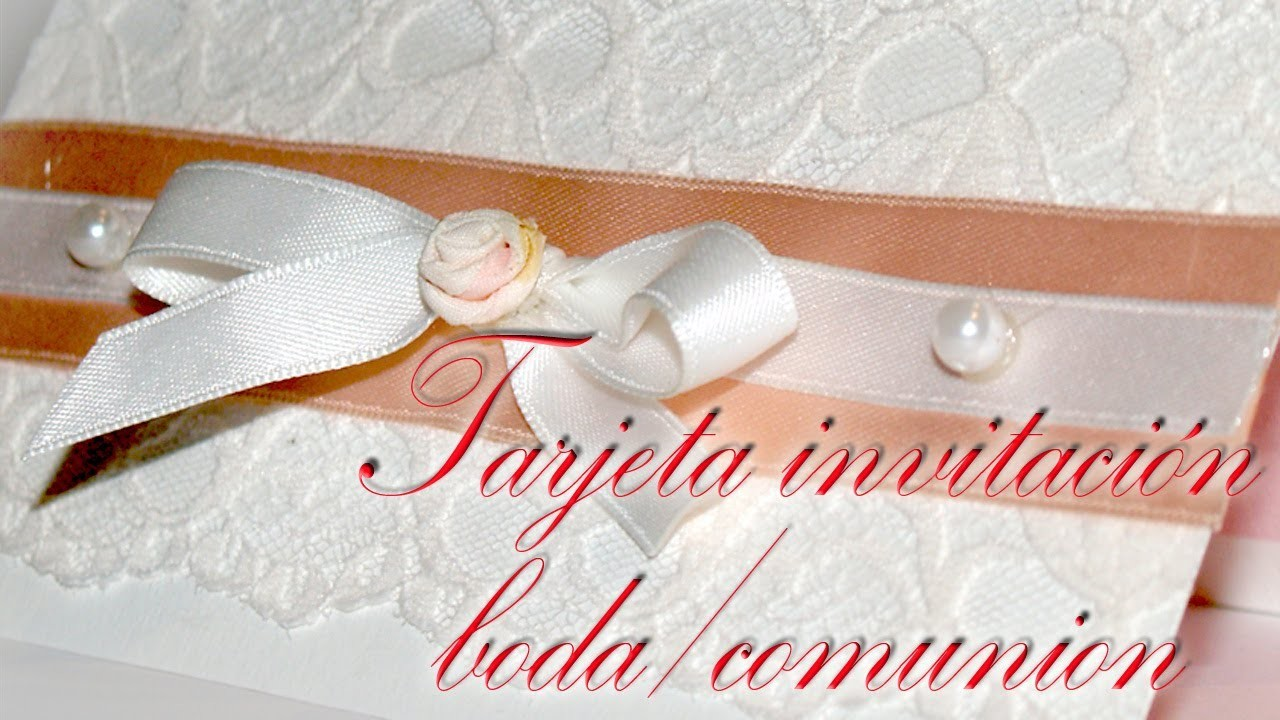 Tarjeta Invitación de Bodas o Comunión - DIY - Wedding Invitation Card or Communion