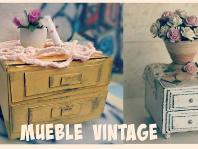 Mueble Vintage - Regalo para mamá ♥ Ojitoz Anshu