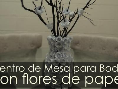 Centros de Mesa para Boda con Flores de Papel