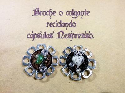 Reciclaje cápsulas Nespresso, broche o colgante DIY recycling Nespresso capsules
