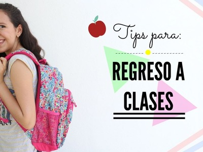Tips para el regreso a clases - Bright Brenda