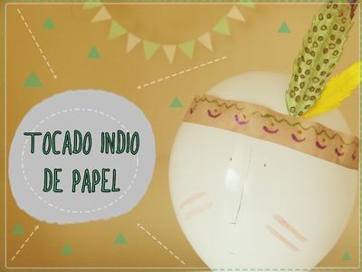 Tocado indio de papel [Disfraz para Carnaval 2015]