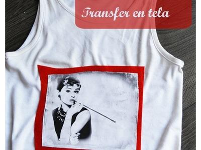 Tutorial: transfer en tela. Cómo imprimir imágenes en camisetas