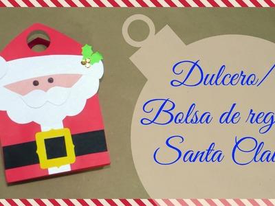 DULCERO.BOLSA DE REGALO SANTA CLAUS-tutorial❤️