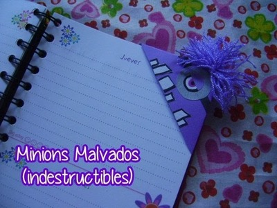 @xoOlexiitOo ❥#B2S Marcadores Minion Malvados. Evil  Minion Bookmarks ♥