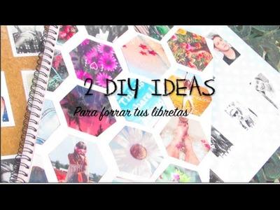2 DIY IDEAS PARA DECORAR TUS LIBRETAS