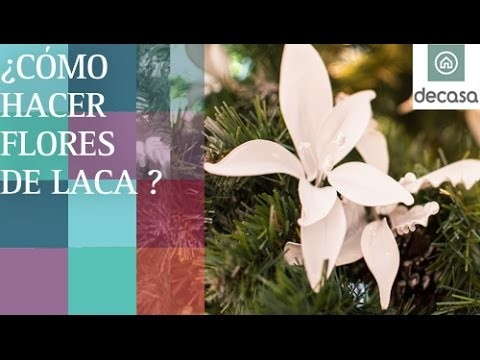Cómo hacer flores de laca en Decoración navideña con Lilla Moreno