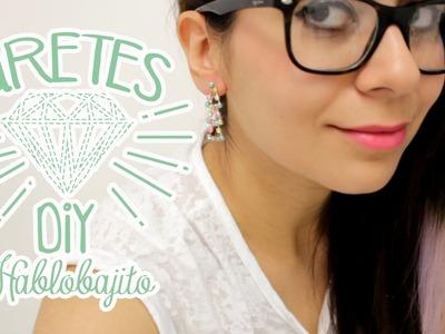 DIY Aretes. Crea tus accesorios - Hablobajito