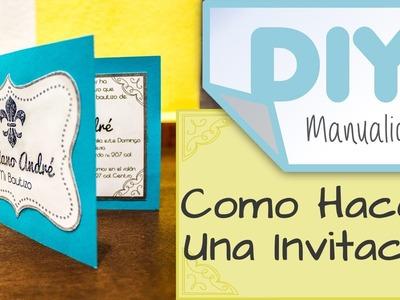 DIY: Como hacer una invitación