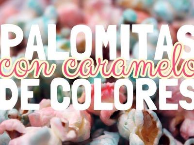 Palomitas dulces de colores -RECETA-