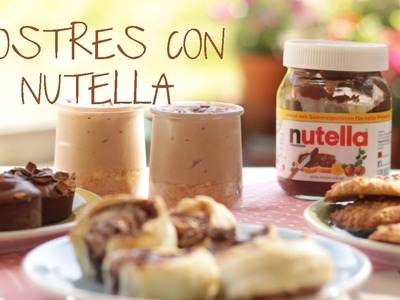 Postres con NUTELLA | What The Chic