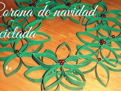 CORONA DE NAVIDAD RECICLADA -TUTORIAL [ESPECIAL NAVIDAD]♥