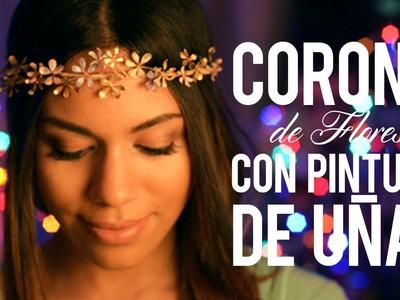 DIY CORONA DE FLORES CON PINTURA DE UÑAS (SÚPER FÁCIL Y RÁPIDO)