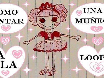 Como Dibujar La Muñeca Lalaloopsy!