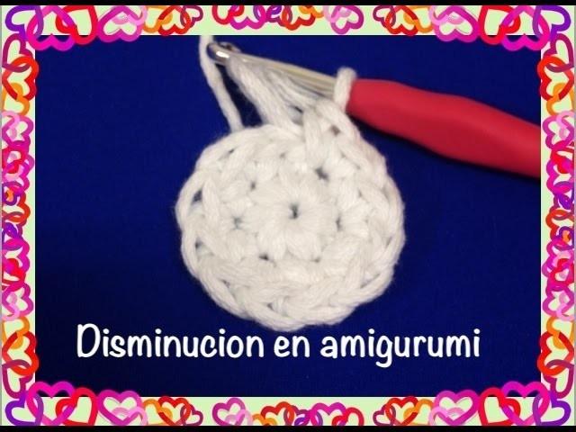 Como Disminuir amigurumi para principiantes.amigurmi decrease , crochet