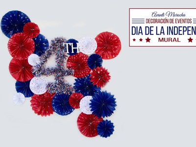 "DIY Decoracion de Eventos ""Dia de la independencia""  Numero"