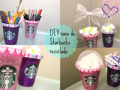 DIY VASO RECICLADO DE STARBUCKS PARA DECORAR O REGALAR