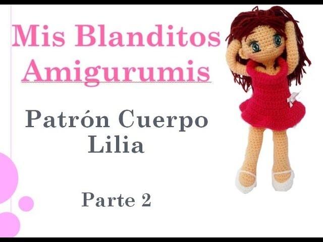 Patrón Crochet muñeca Lilia Amigurumi parte 2 (zurdos)