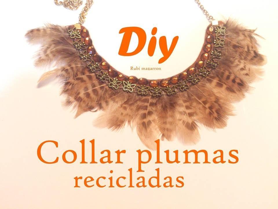 Diy. Collar con plumas recicladas.