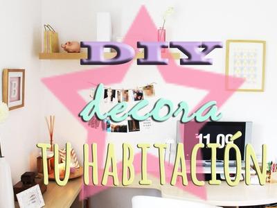 DIY decora tu habitación, fácil y económico