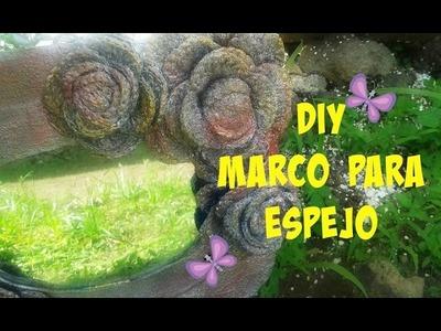 DIY MARCO PARA ESPEJO★