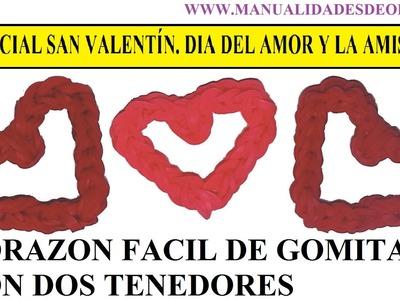 ESPECIAL SAN VALENTÍN. CORAZÓN FACIL DE GOMITAS CON TENEDORES TUTORIAL SIN TELAR