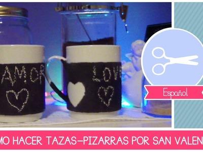 Manualidad como hacer tazascon pintura de pizzarrón  - DIY idea regalo San Valentìn