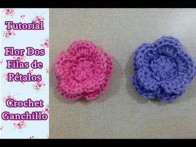 Como hacer flor crochet dos filas