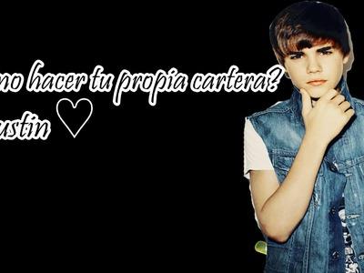¿Como hacer tu propia cartera?. Justin♥