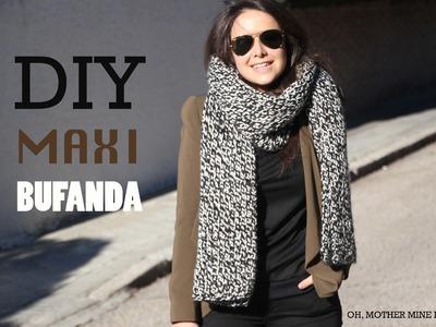 DIY Cómo hacer maxi bufanda de lana (patrones gratis)