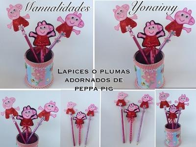 LAPICES O PLUMAS  ADORNADOS CON PEPPA  PIG.