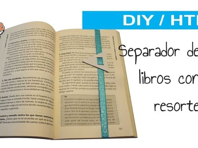 DIY. HTM SEPARADOR DE LIBROS CON RESORTE. BOOKS SEPARATOR WITH ELASTIC