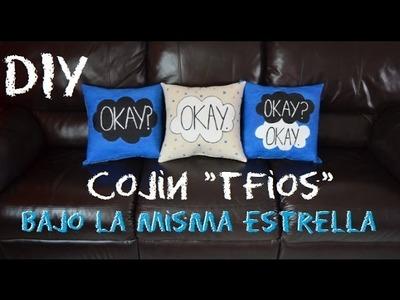 DIY: TFIOS *Cojín* Bajo La Misma Estrella