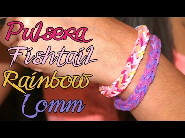 PULSERA FISHTAIL RAINBOW LOOM SUPER FÁCIL - DIY - FISHTAIL BRACELET