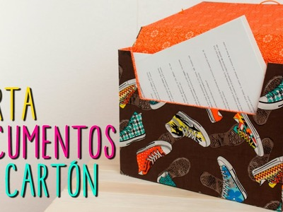 Carpeta.Archivero de Cartón ♥- DIY Portadocumentos - Regreso a Clases
