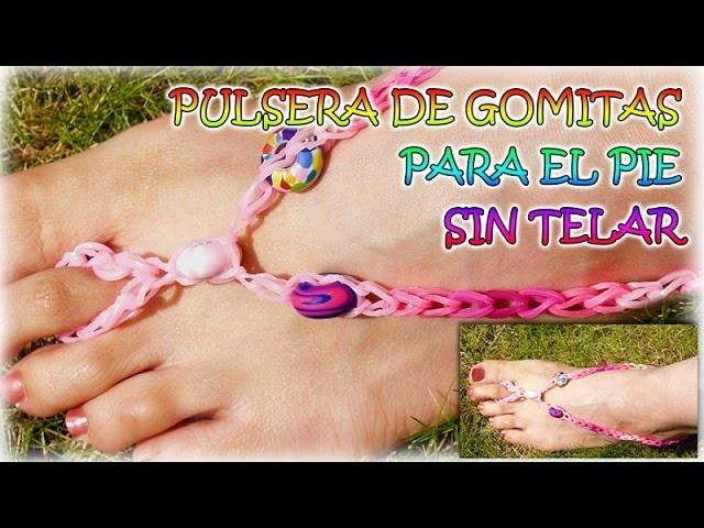COMO HACER PULSERA DE GOMITAS PARA TUS PIES- RAINBOW LOOM