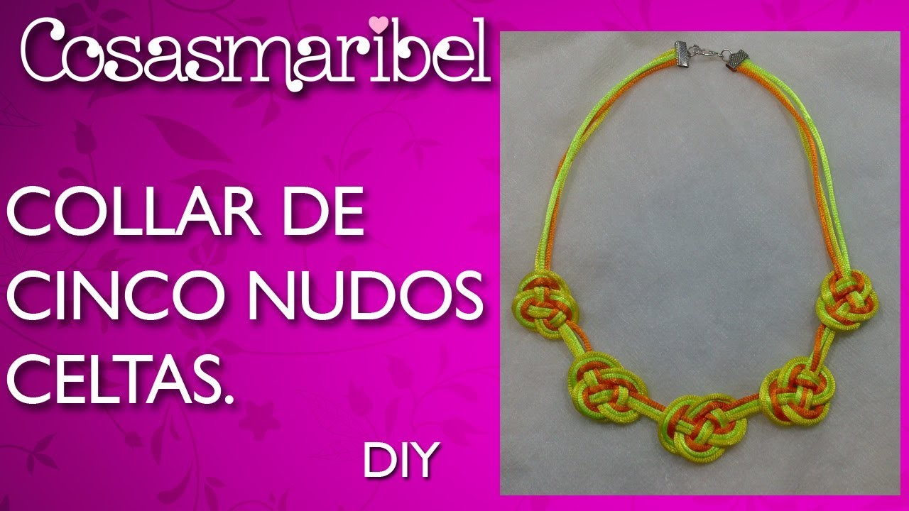 DIY:Collar de cinco nudos celtas paso a paso
