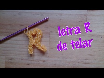 Letra R con telar