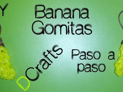 COMO HACER UNA BANANA DE GOMITAS SIN TELAR DIY