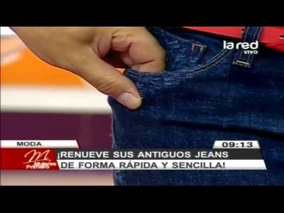 Fred Redondo enseña a renovar antiguos jeans en forma rápida y sencilla (Parte 2)